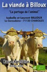 La viande à BILLOUX : Vente directe de viande biologique de charollaise.